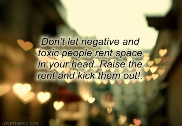 staying away from negative and toxic people