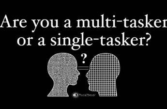 Single Tasking Vs Multitasking: Which is Better